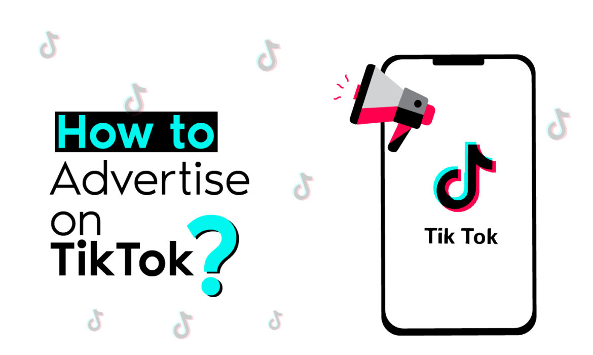 How To Advertise Effectively On TikTok- Process And Costs Laid Out.